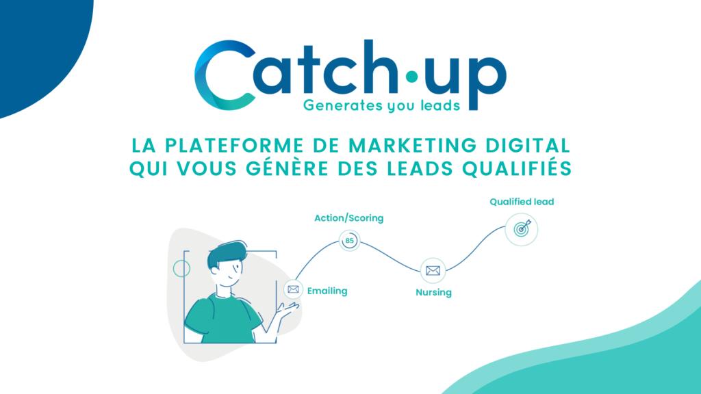 Catch Up, une solution de marketing automation pour vos campagnes emailing en B2B