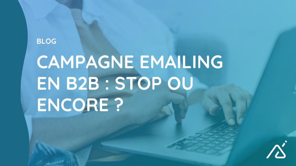 On vous donne nos tips pour réaliser vos campagnes emailing en B2B